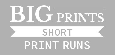 Big Prints, short print runs